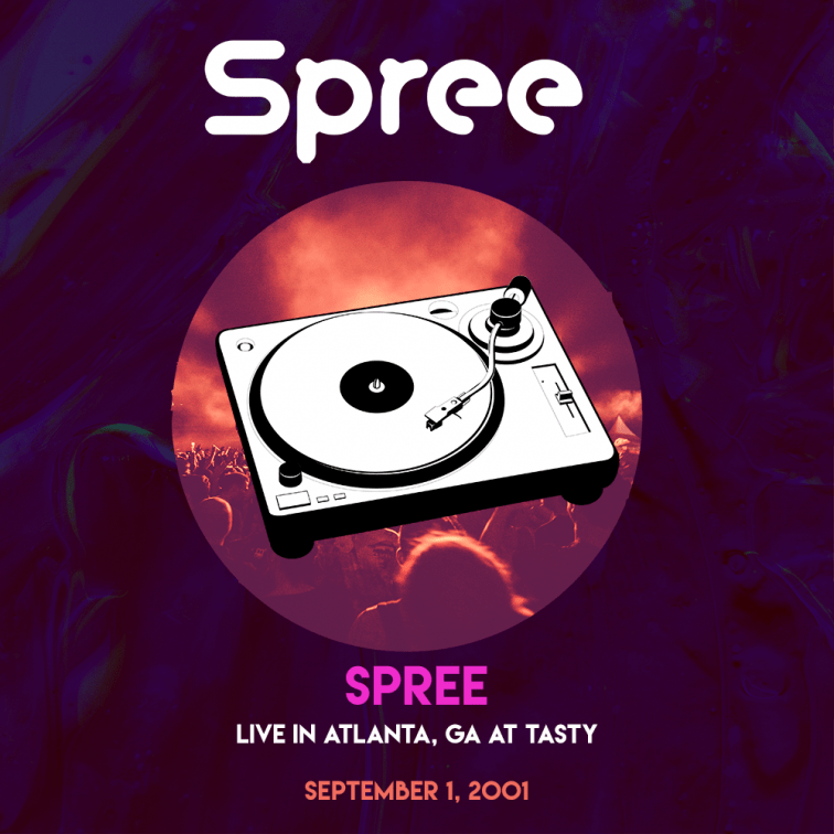 Spree_-_Live_-_Atlanta_090101_remaster